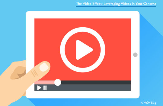 The Video Effect: Leveraging Videos in Your Content